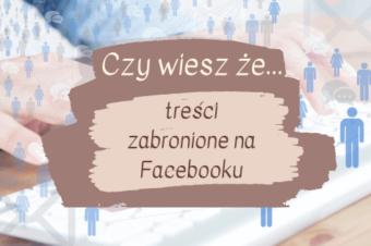 Treści zabronione na Facebooku.