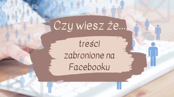 Treści zabronione na Facebooku